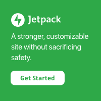 Green banner with white text: Jetpack - A stronger, customizable site without sacrificing safety. Get Started. (Affiliate Link)